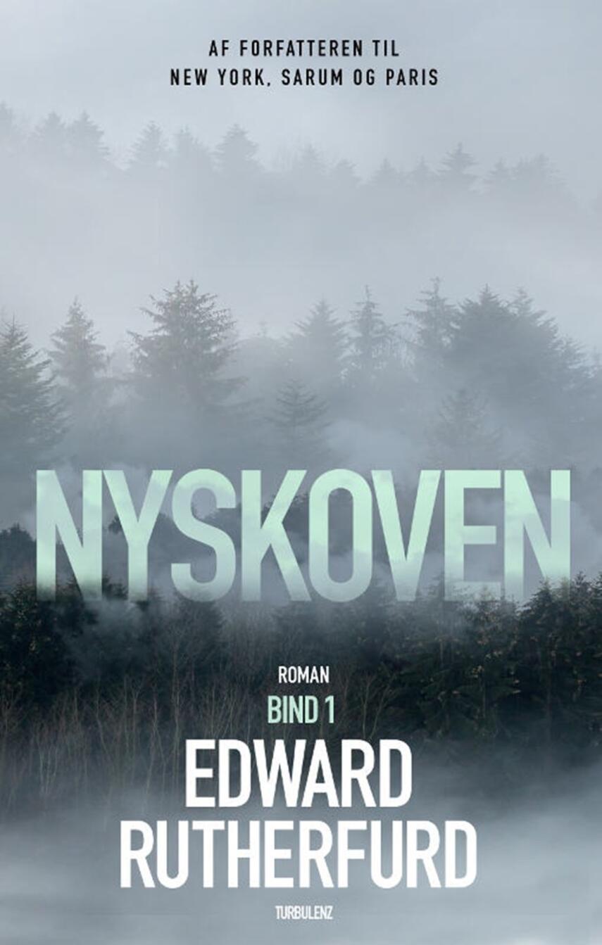 Edward Rutherfurd: Nyskoven. 1