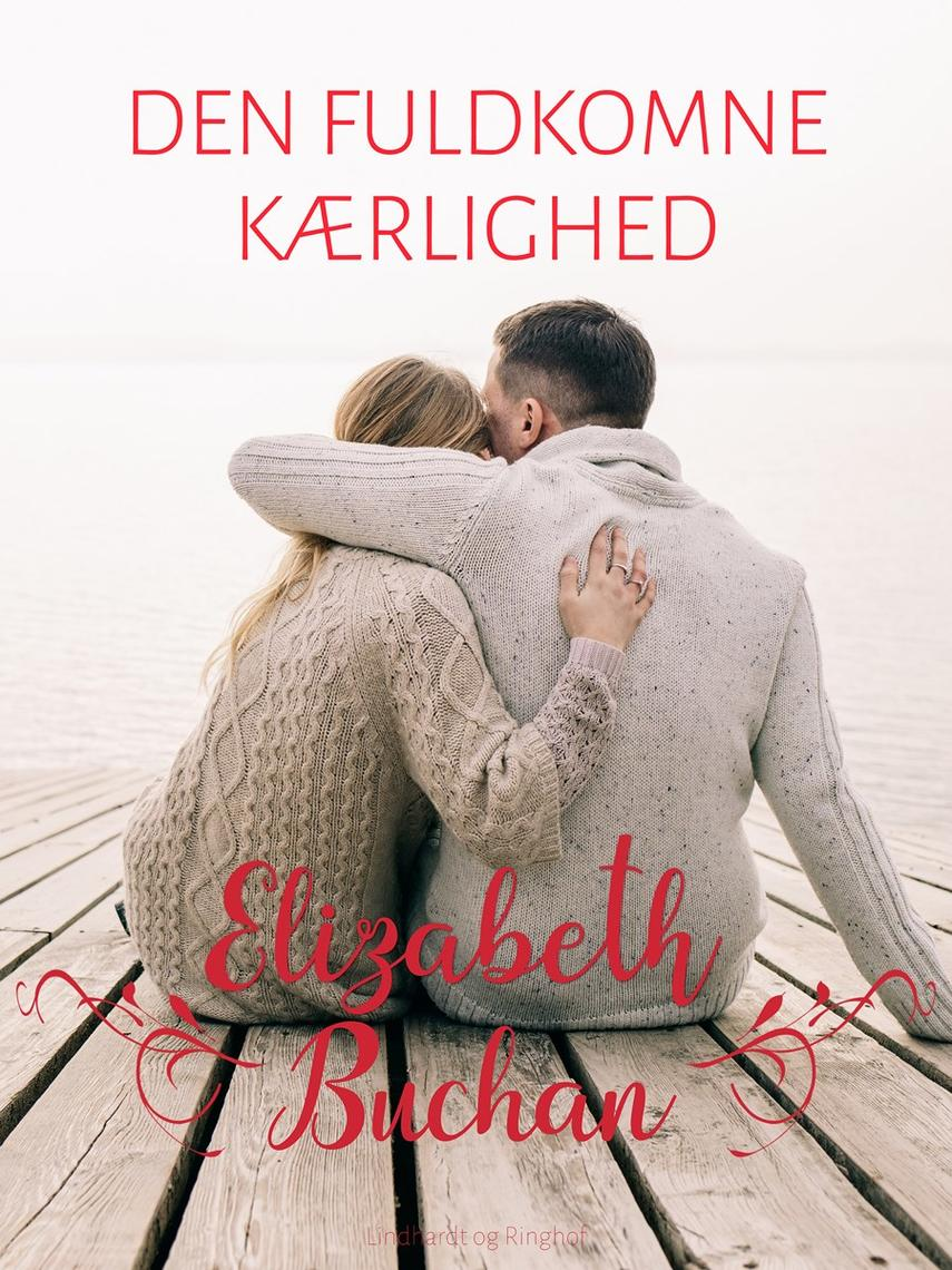 Elizabeth Buchan: Den fuldkomne kærlighed