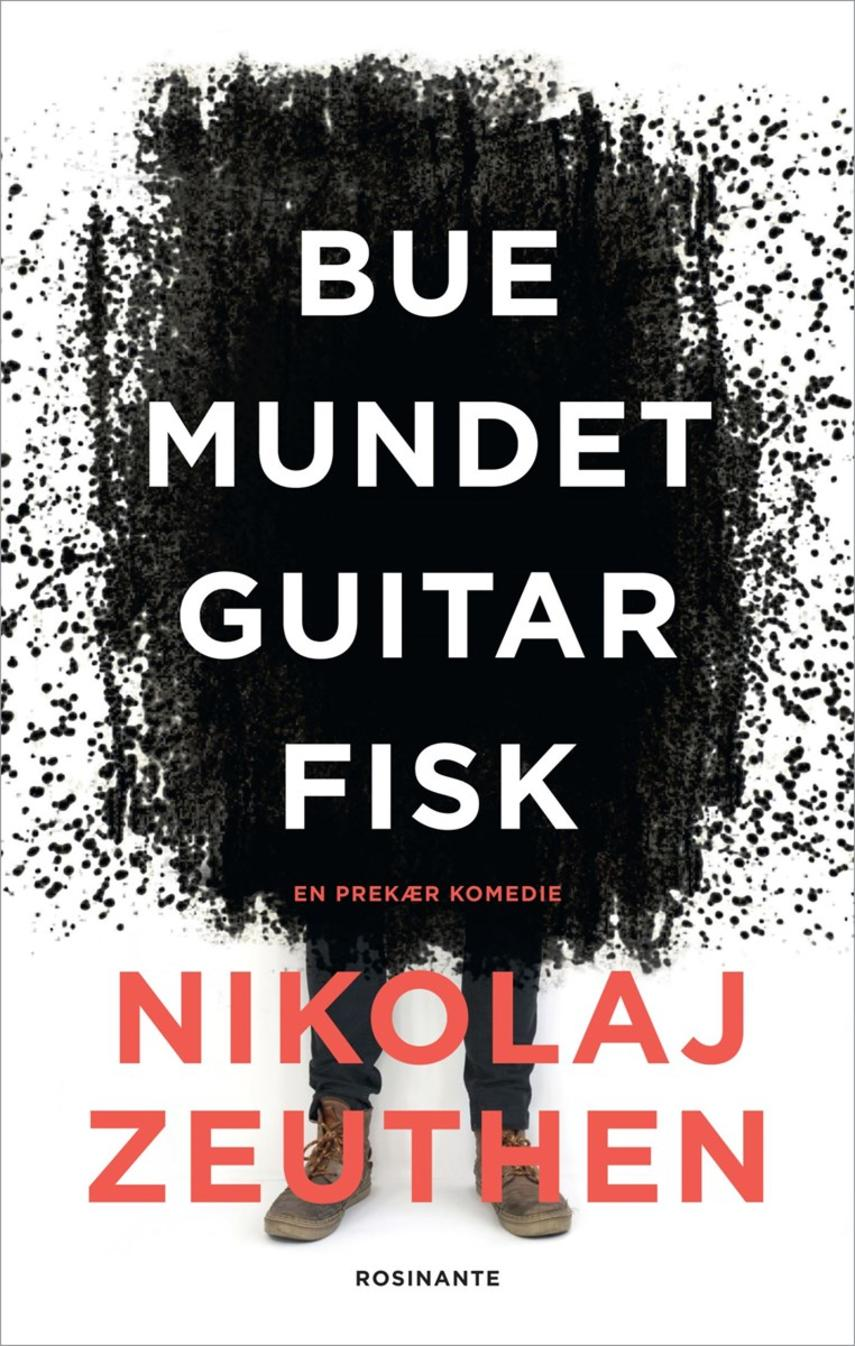 Nikolaj Zeuthen: Buemundet guitarfisk : en prekær komedie