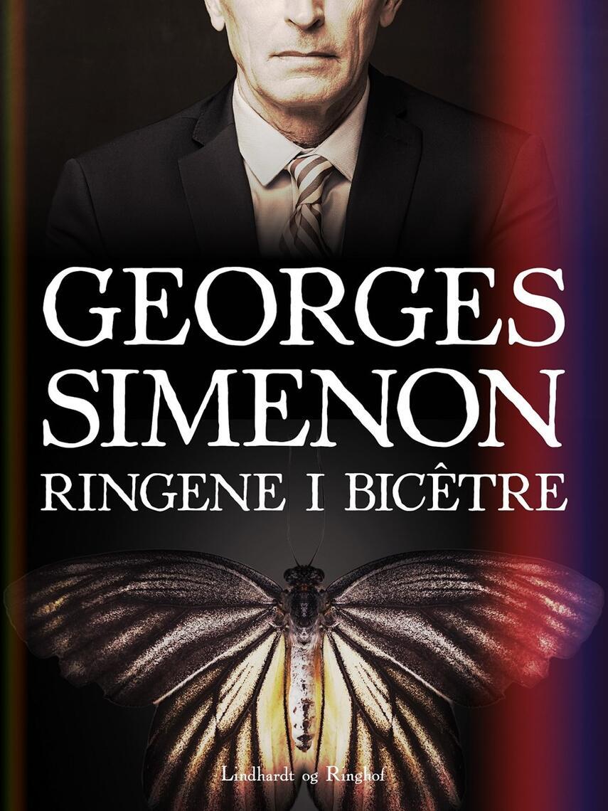 Georges Simenon: Ringene i Bicêtre