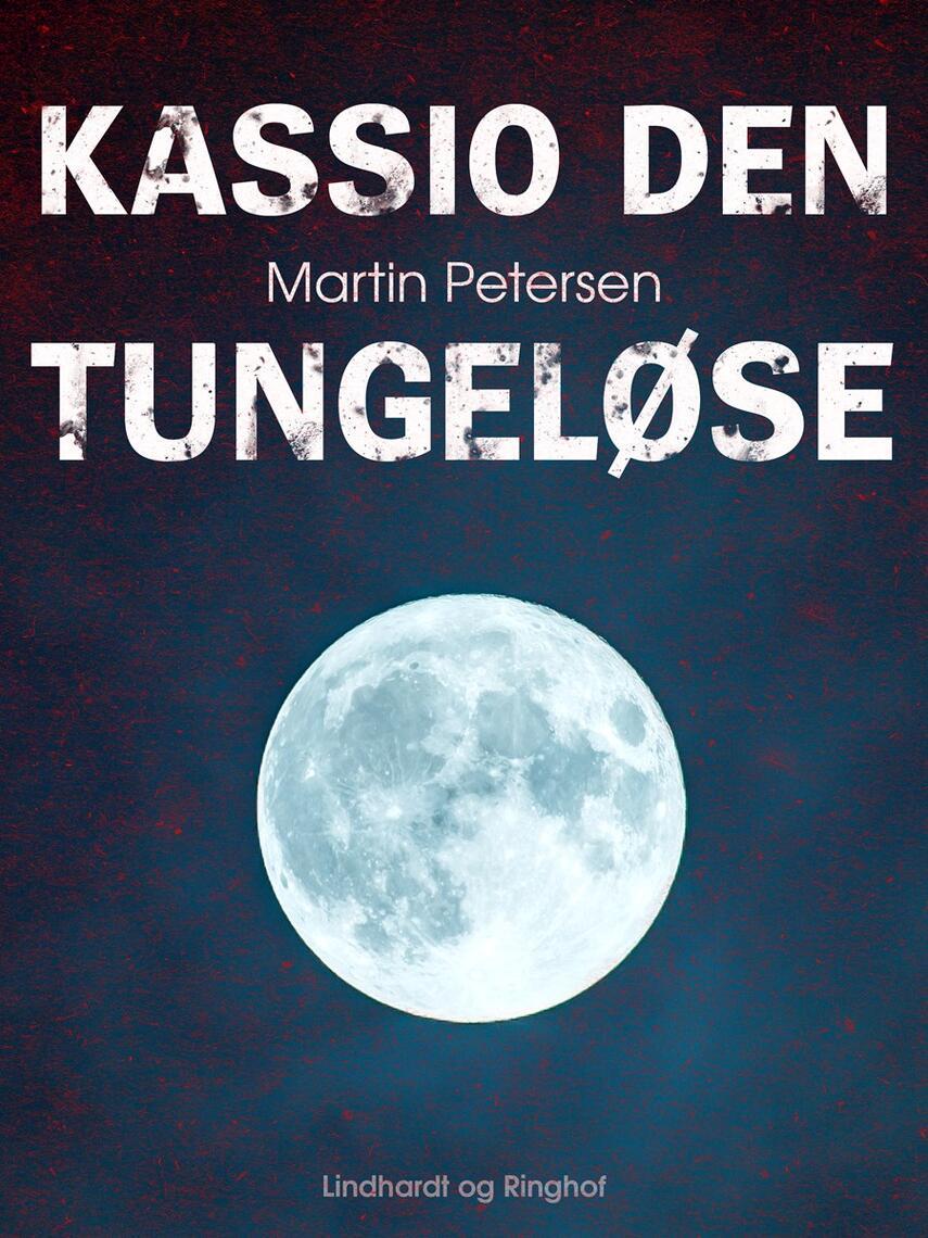 Martin Petersen (f. 1950): Kassio den tungeløse