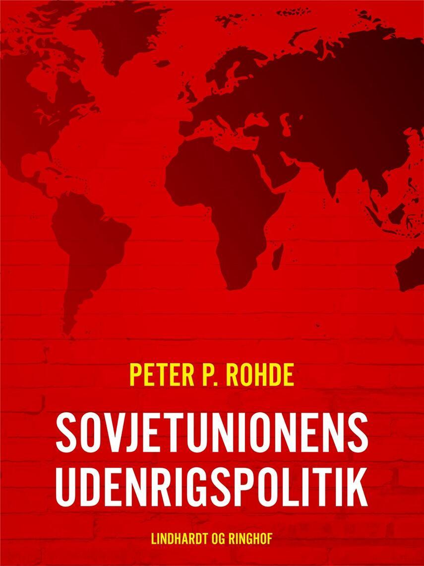 Peter P. Rohde: Sovjetunionens udenrigspolitik