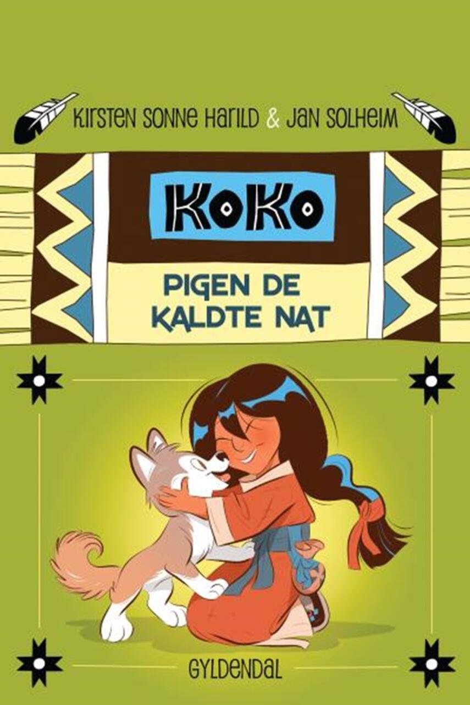 Kirsten Sonne Harild: Koko - pigen de kaldte nat