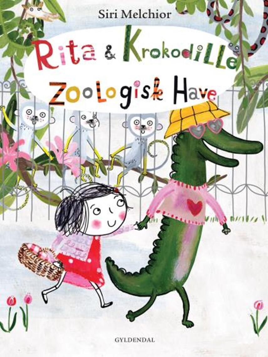 Siri Melchior: Rita & Krokodille - Zoologisk Have