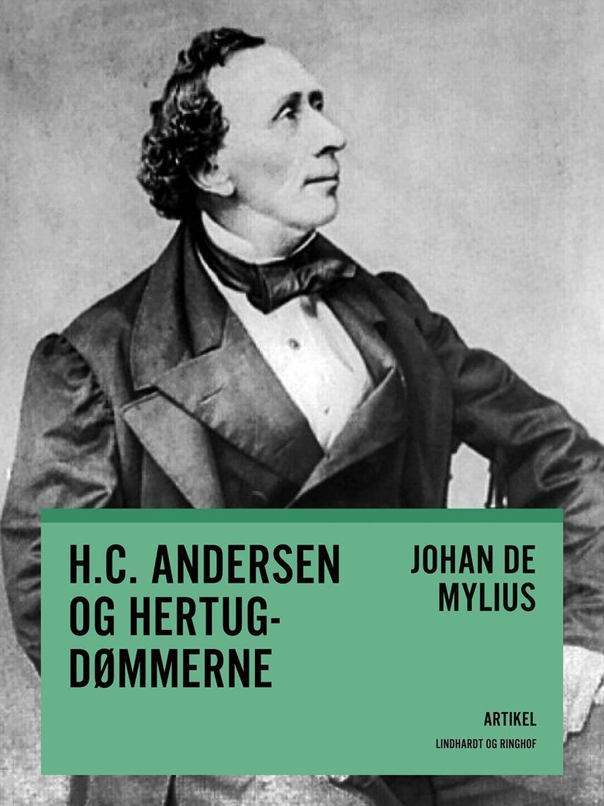 Johan E. de Mylius: H.C. Andersen og hertugdømmerne