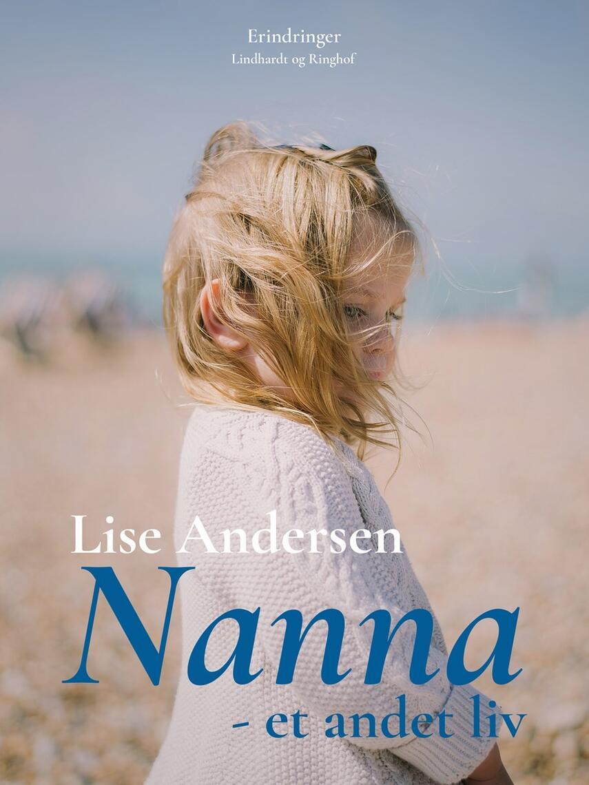 Lise Andersen (f. 1945-11-06): Nanna - et andet liv