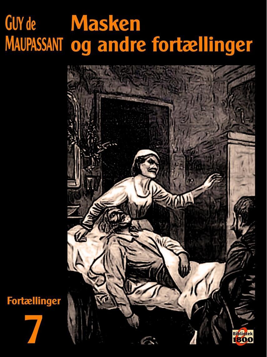 Guy de Maupassant: Masken og andre fortællinger