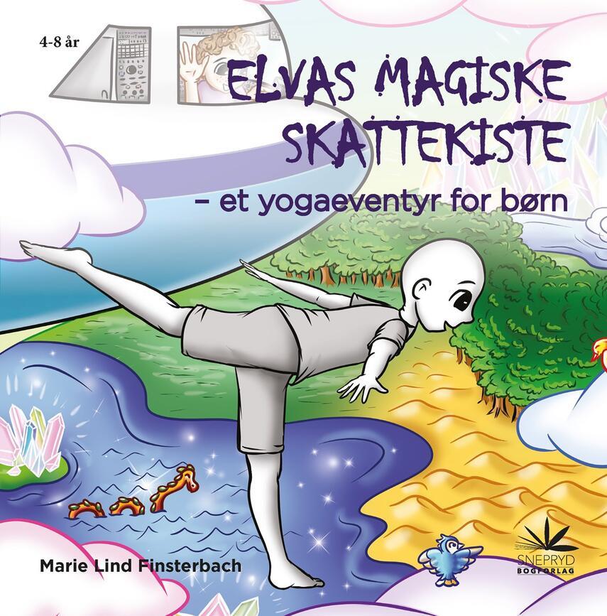 Marie Lind Finsterbach: Elvas magiske skattekiste : et yogaeventyr for børn