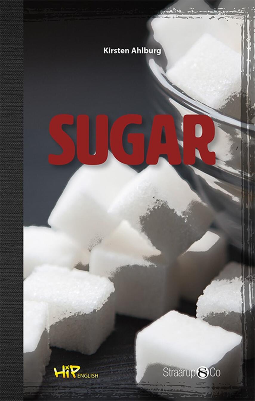 Kirsten Ahlburg: Sugar (Tekst på engelsk)