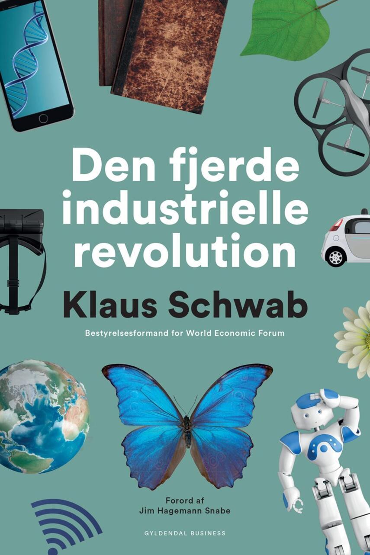 Klaus Schwab: Den fjerde industrielle revolution