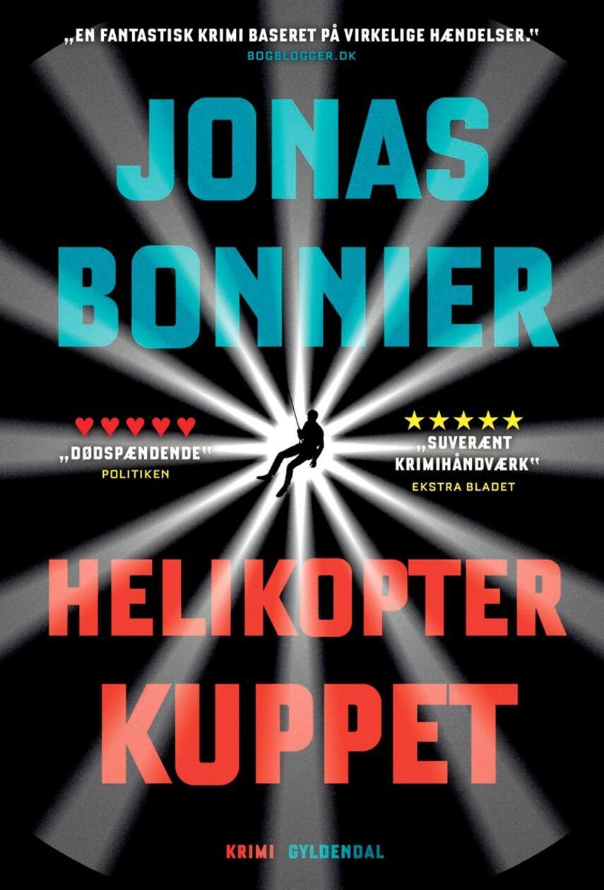 Jonas Bonnier: Helikopterkuppet : krimi