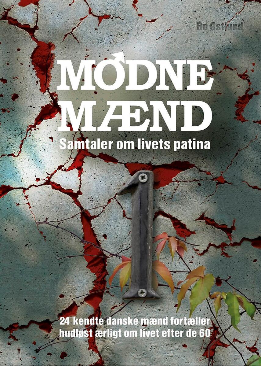 Bo Østlund: Modne mænd : samtaler om livets patina