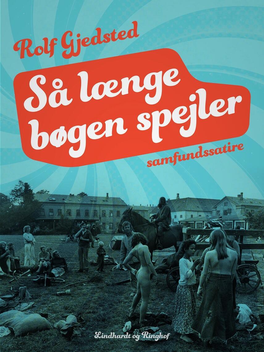 Rolf Gjedsted: Så længe bøgen spejler
