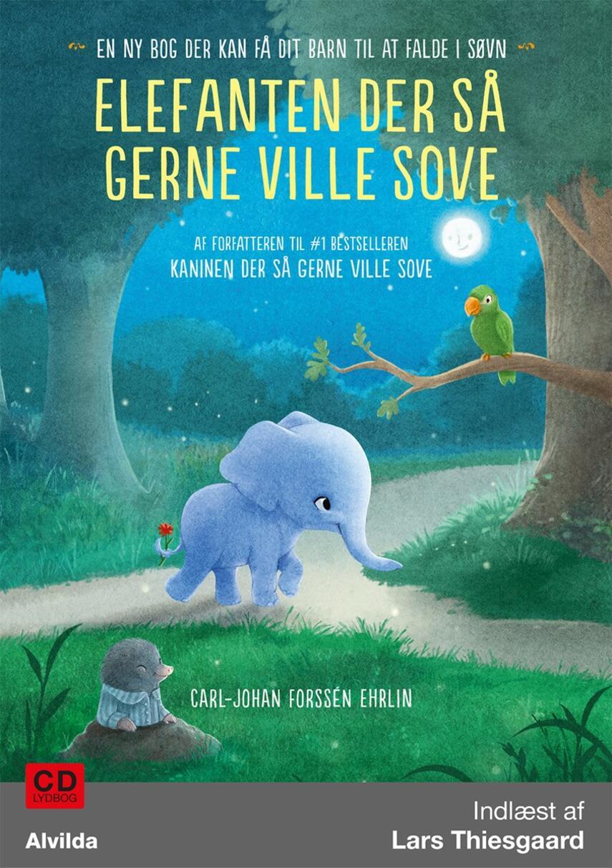 Carl-Johan Forssén Ehrlin: Elefanten der så gerne ville sove