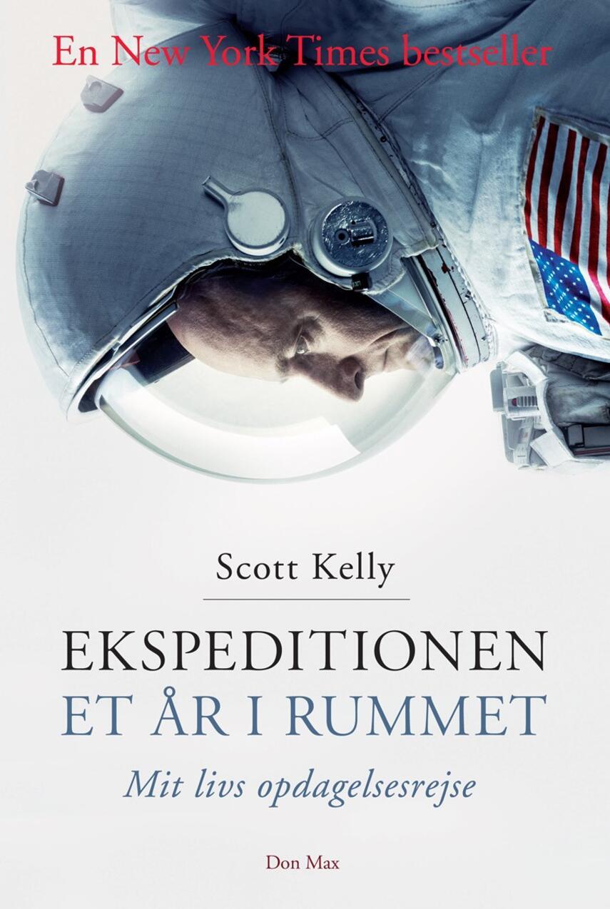 Scott Kelly (f. 1964), Margaret Lazarus Dean: Ekspeditionen - et år i rummet : mit livs opdagelsesrejse
