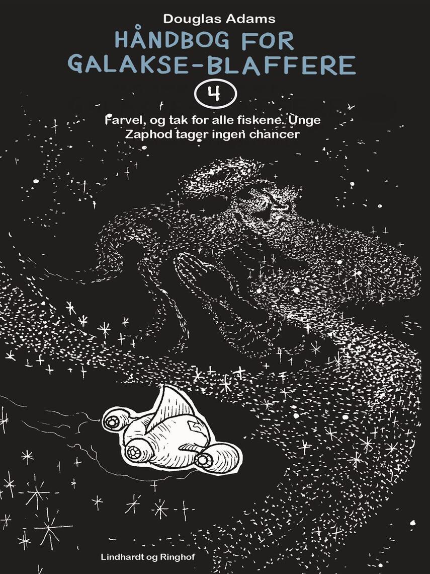 Douglas Adams: Farvel - og tak for fisk