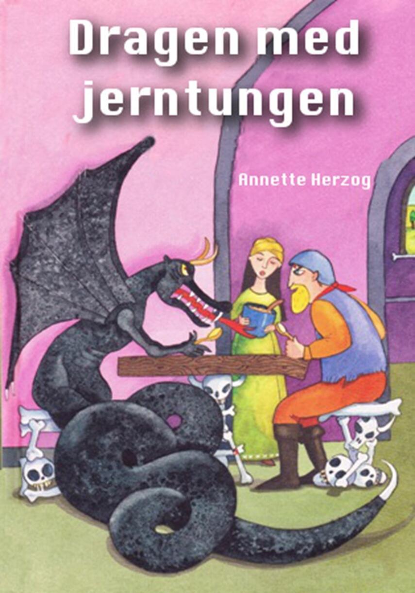Annette Herzog: Dragen med jerntungen : folkeeventyr fra Østeuropa