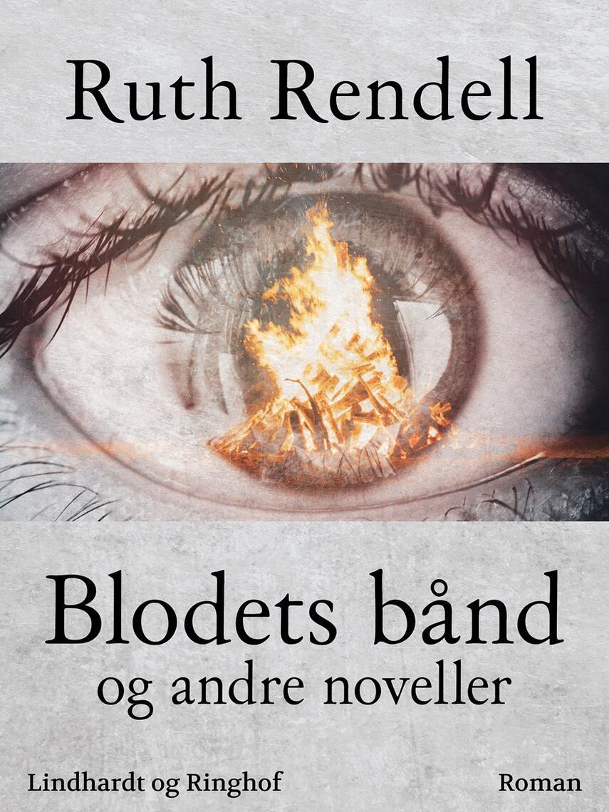 Ruth Rendell: Blodets bånd og andre noveller