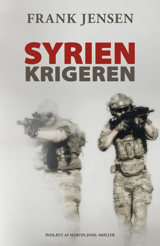 Frank Jensen (f. 1949): Syrienkrigeren