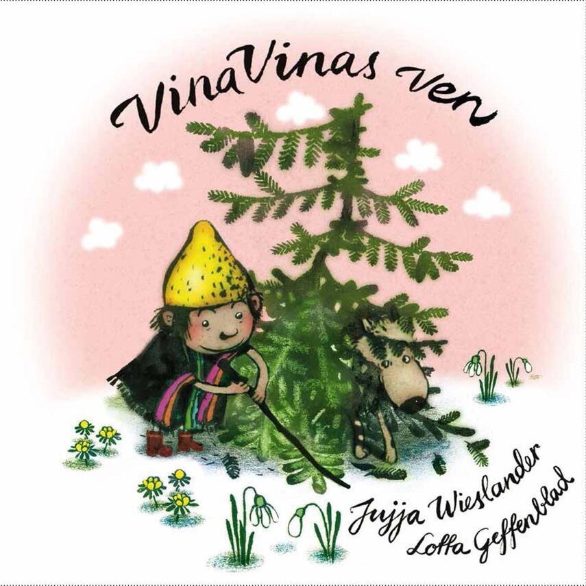 Jujja Wieslander, Lotta Geffenblad: Vina Vinas ven