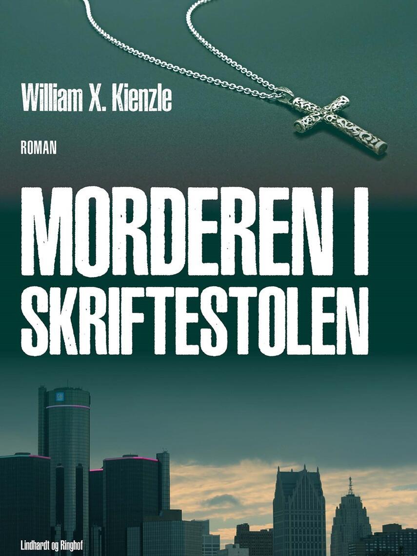 William X. Kienzle: Morderen i skriftestolen : roman