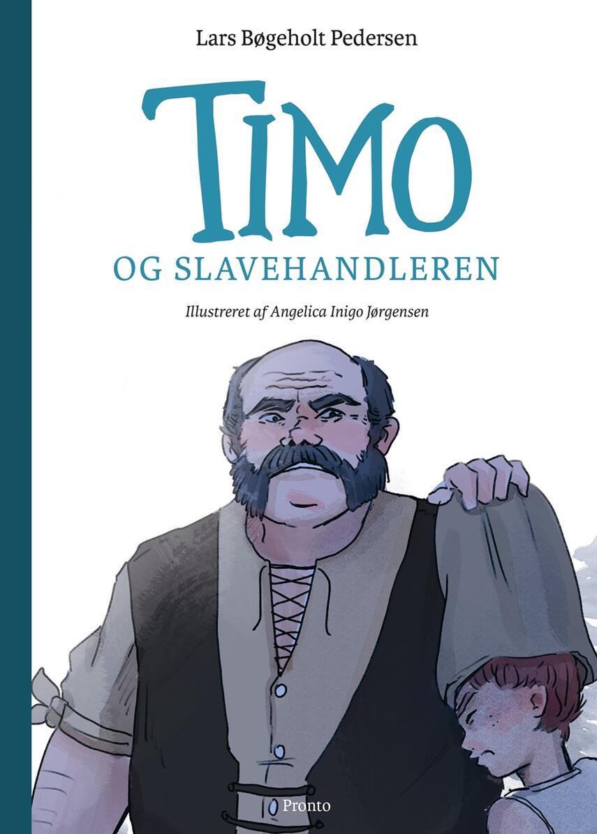 Lars Bøgeholt Pedersen: Timo og slavehandleren