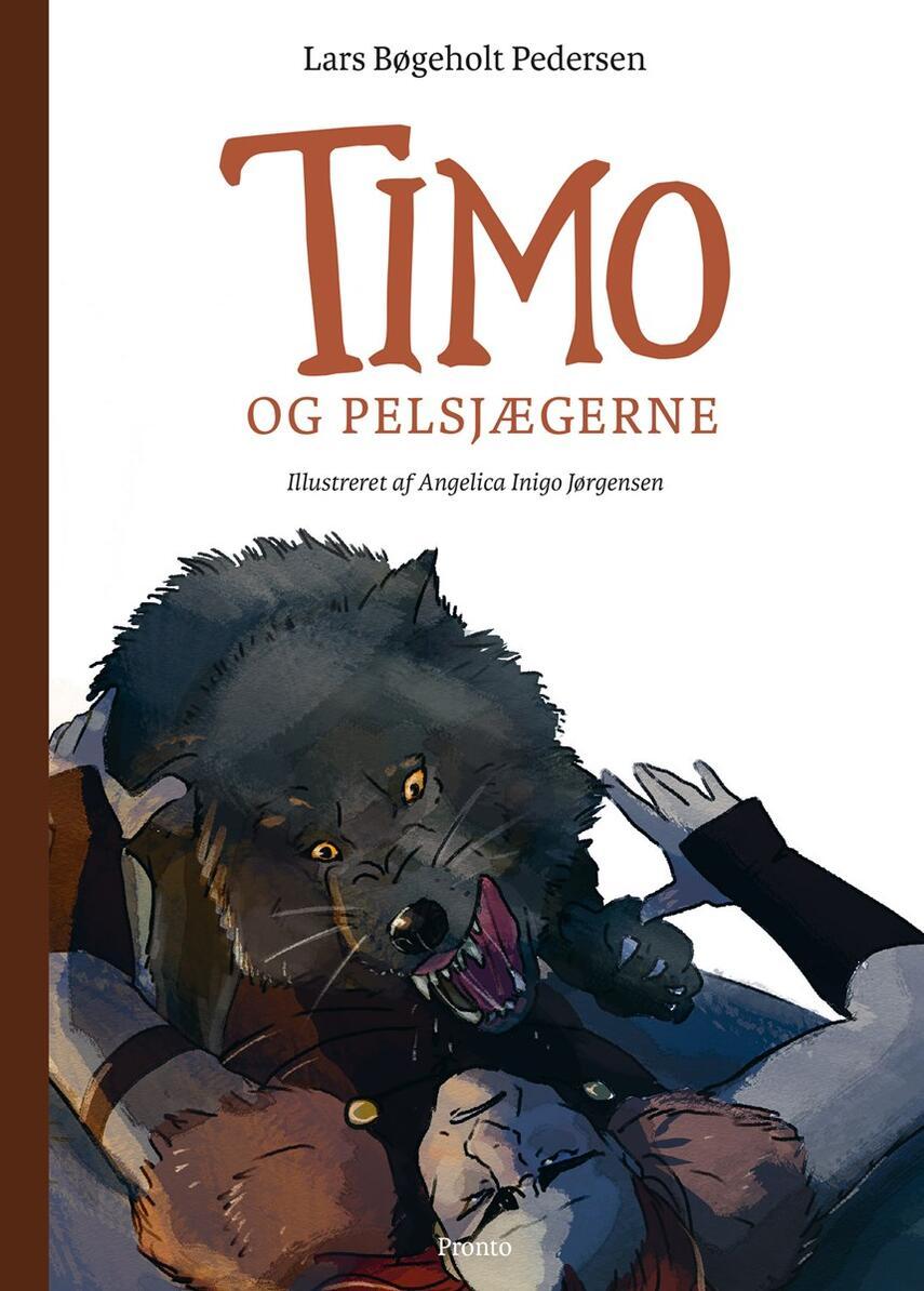 Lars Bøgeholt Pedersen: Timo og pelsjægerne