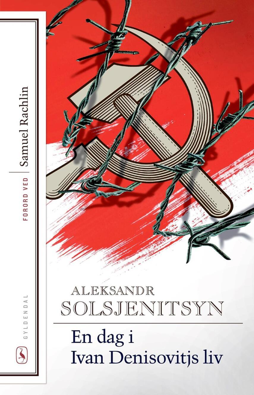 Aleksandr Solzjenitsyn: En dag i Ivan Denisovitjs liv