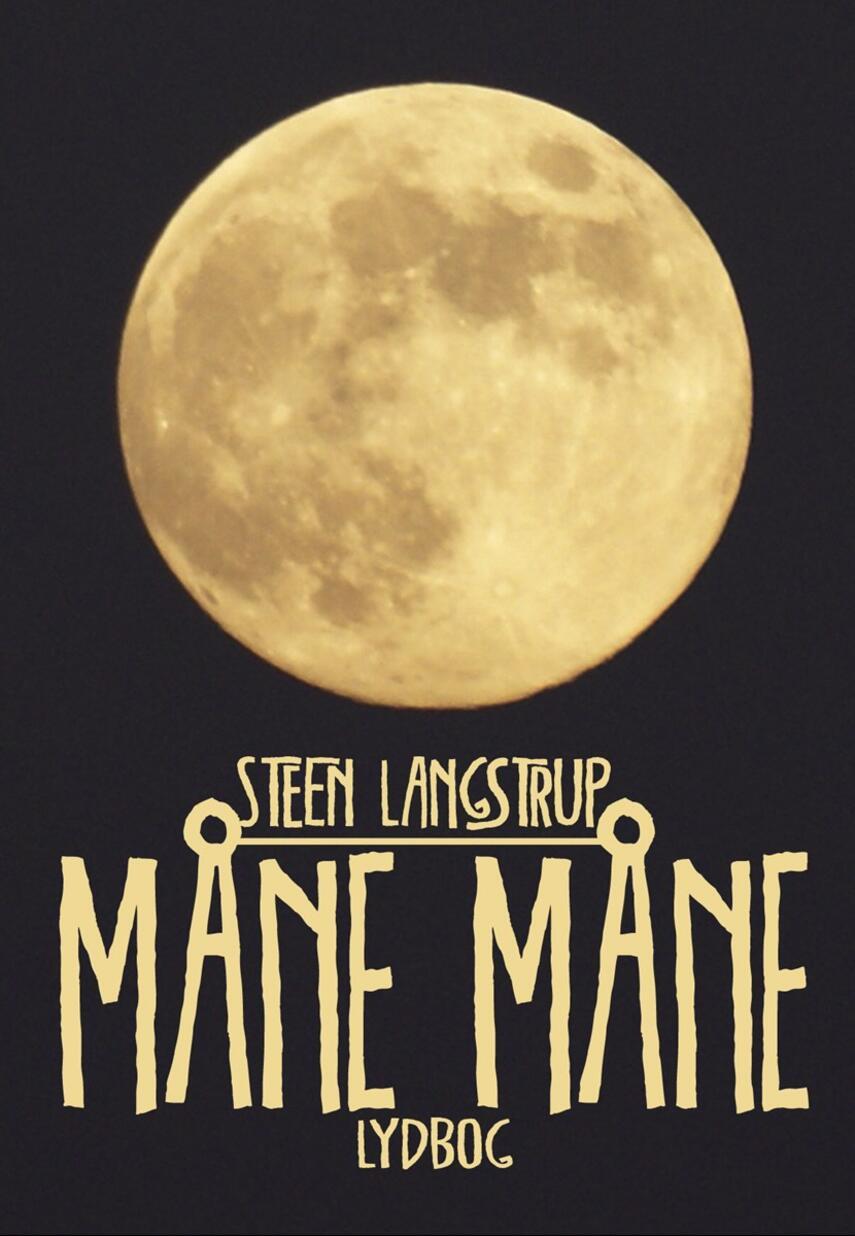 Steen Langstrup: Måne måne