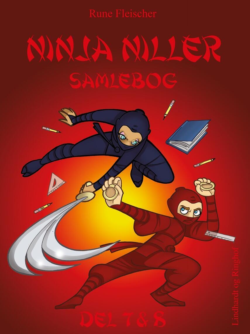 Rune Fleischer: Ninja Niller giver klar besked