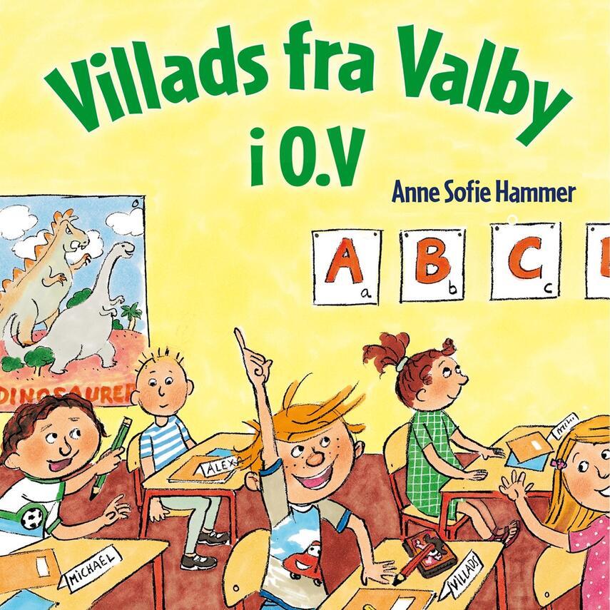 Anne Sofie Hammer (f. 1972-02-05): Villads fra Valby i 0.V