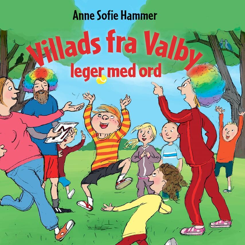 Anne Sofie Hammer (f. 1972-02-05): Villads fra Valby leger med ord