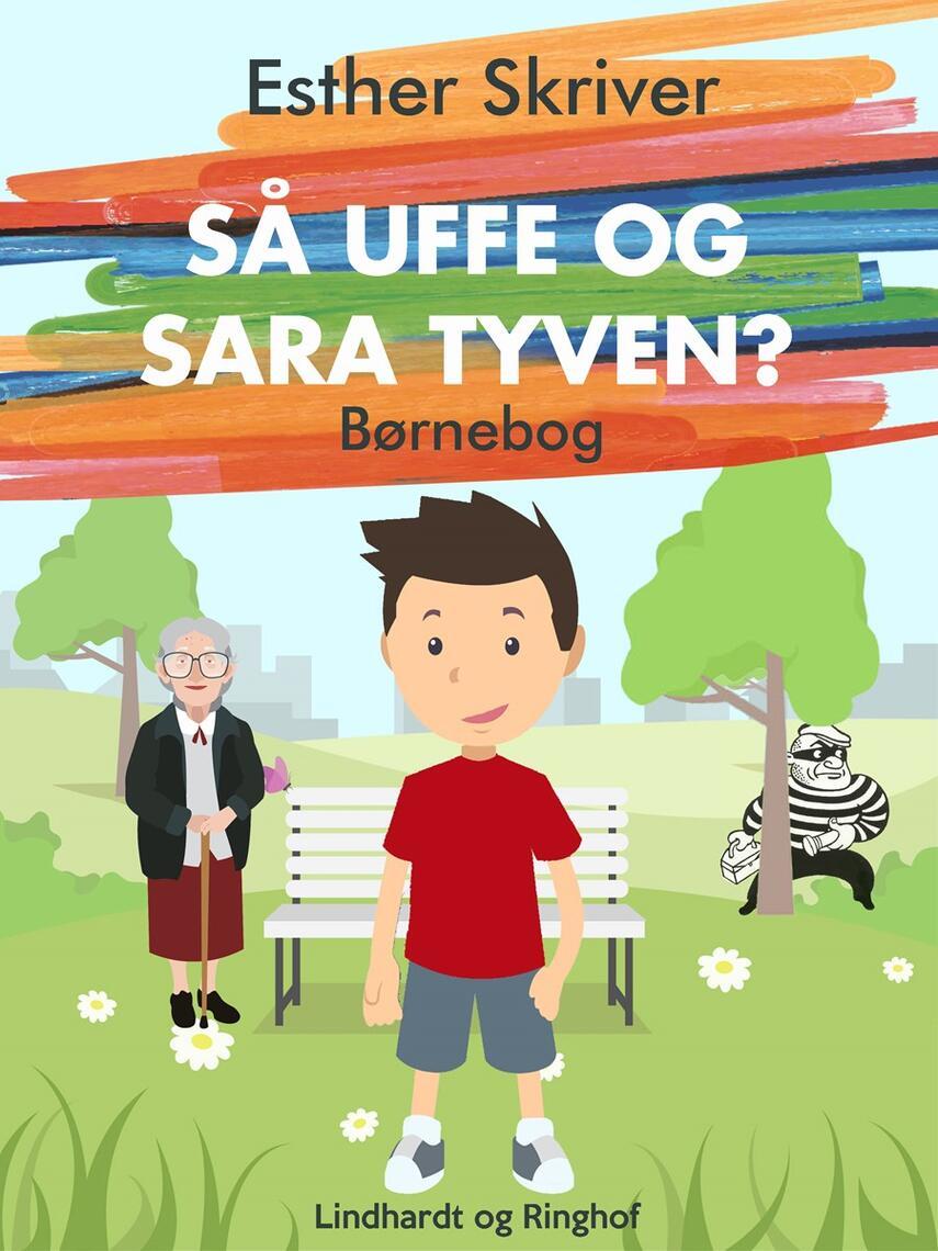 Esther Skriver: Så Uffe og Sara tyven?
