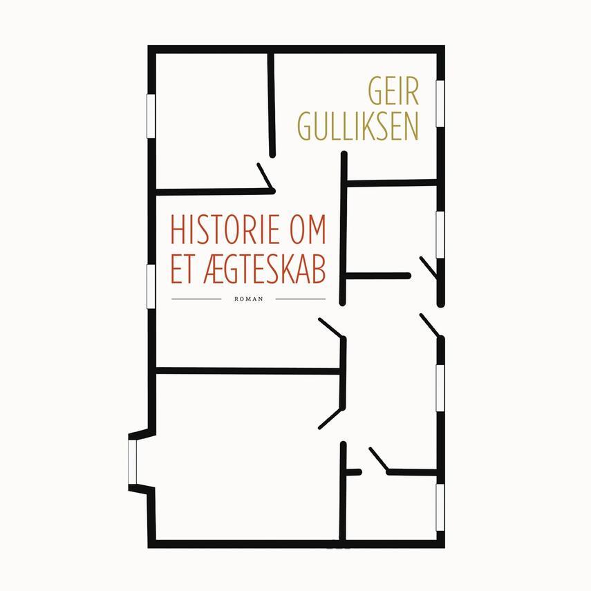 Geir Gulliksen: Historie om et ægteskab