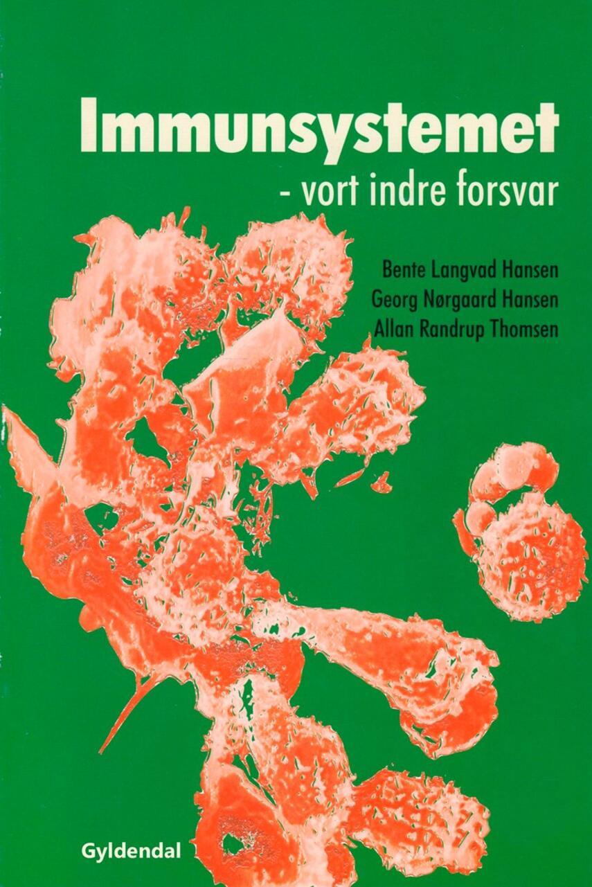 : Immunsystemet : vort indre forsvar