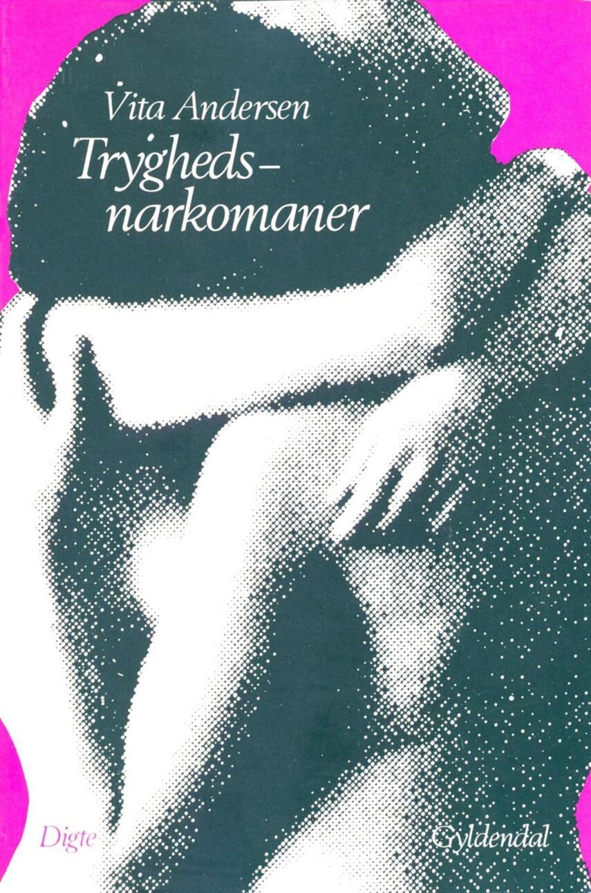 Vita Andersen (f. 1944): Tryghedsnarkomaner
