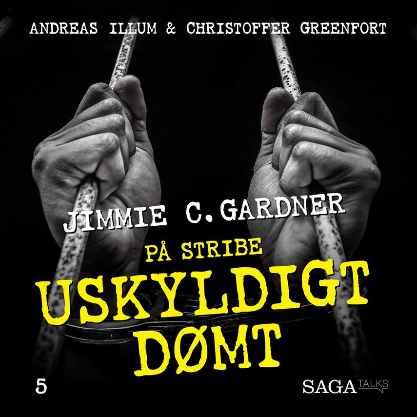 : Uskyldigt dømt - Jimmie C. Gardner