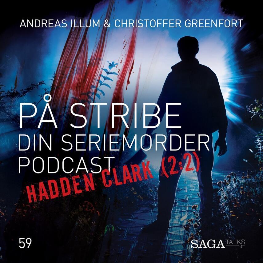 : På stribe - din seriemorderpodcast (Hadden Clark 2:2)
