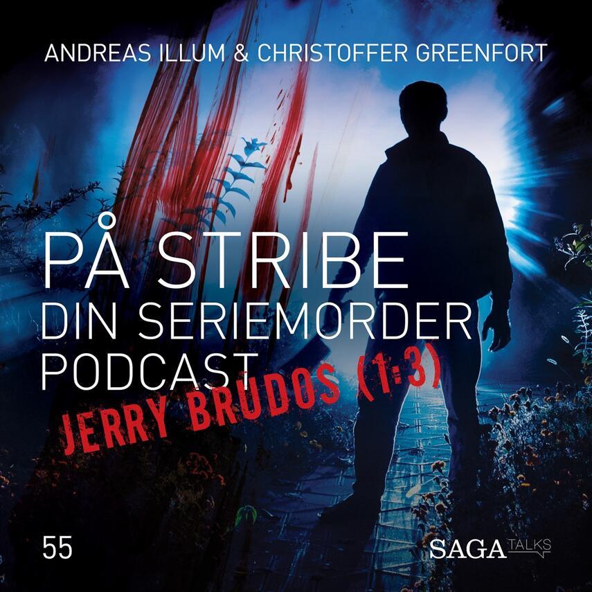 : På stribe - din seriemorderpodcast (Jerry Brudos 1:3)