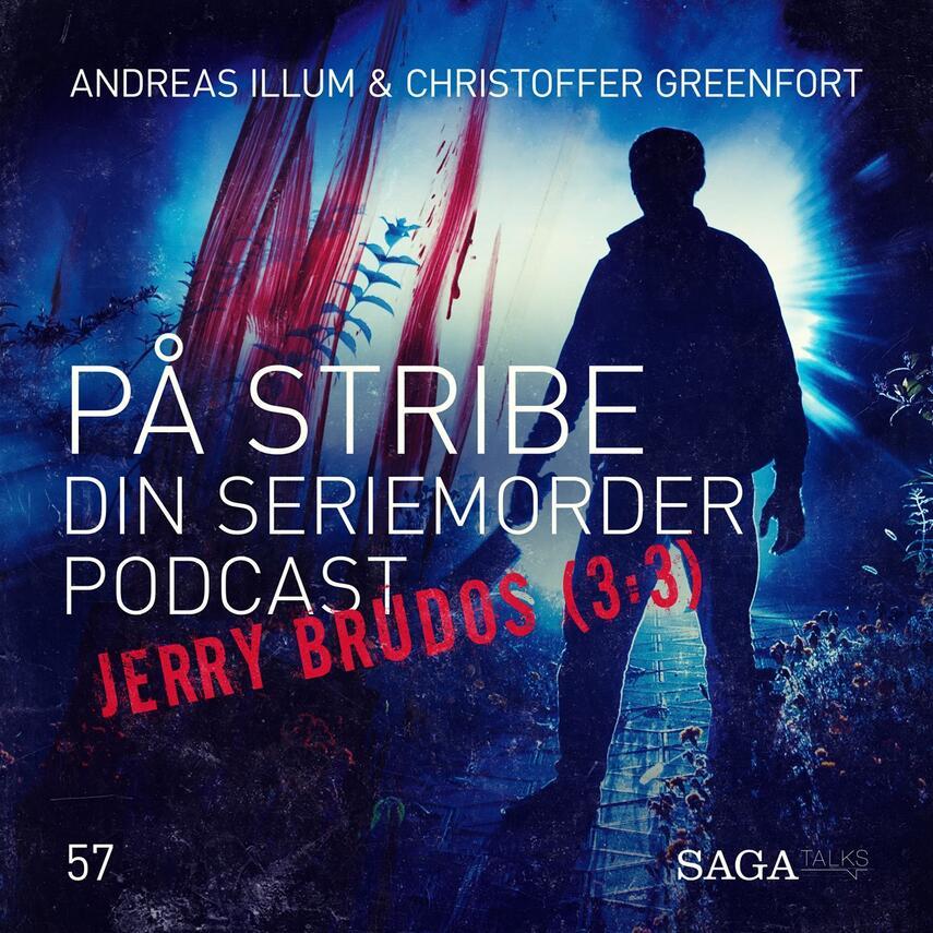: På stribe - din seriemorderpodcast (Jerry Brudos 3:3)