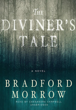 Bradford Morrow: The diviner's tale : A Novel