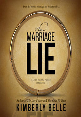 Kimberly Belle: The marriage lie