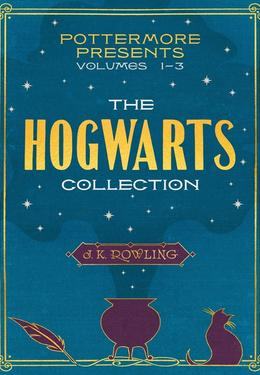 : The hogwarts collection : Volumes 1-3