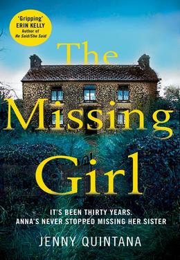 Jenny Quintana: The missing girl : The Addictive, Must-Read Mystery of the Year