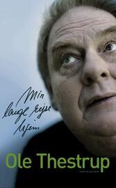 Ole Thestrup: Min lange rejse hjem