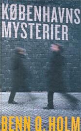 Benn Q. Holm (f. 1962): Københavns mysterier