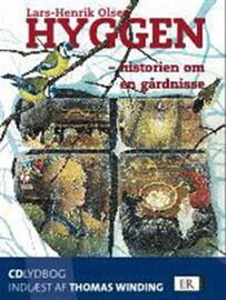 Lars-Henrik Olsen (f. 1946): Hyggen : historien om en gårdnisse