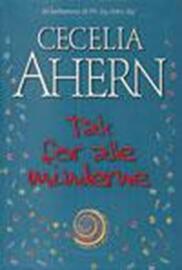 Cecelia Ahern: Tak for alle minderne