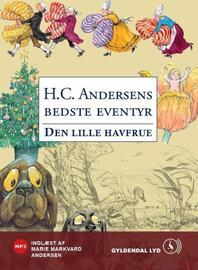 H. C. Andersen (f. 1805): Den lille havfrue