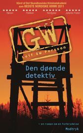 Leif G. W. Persson: Den døende detektiv : en roman om en forbrydelse
